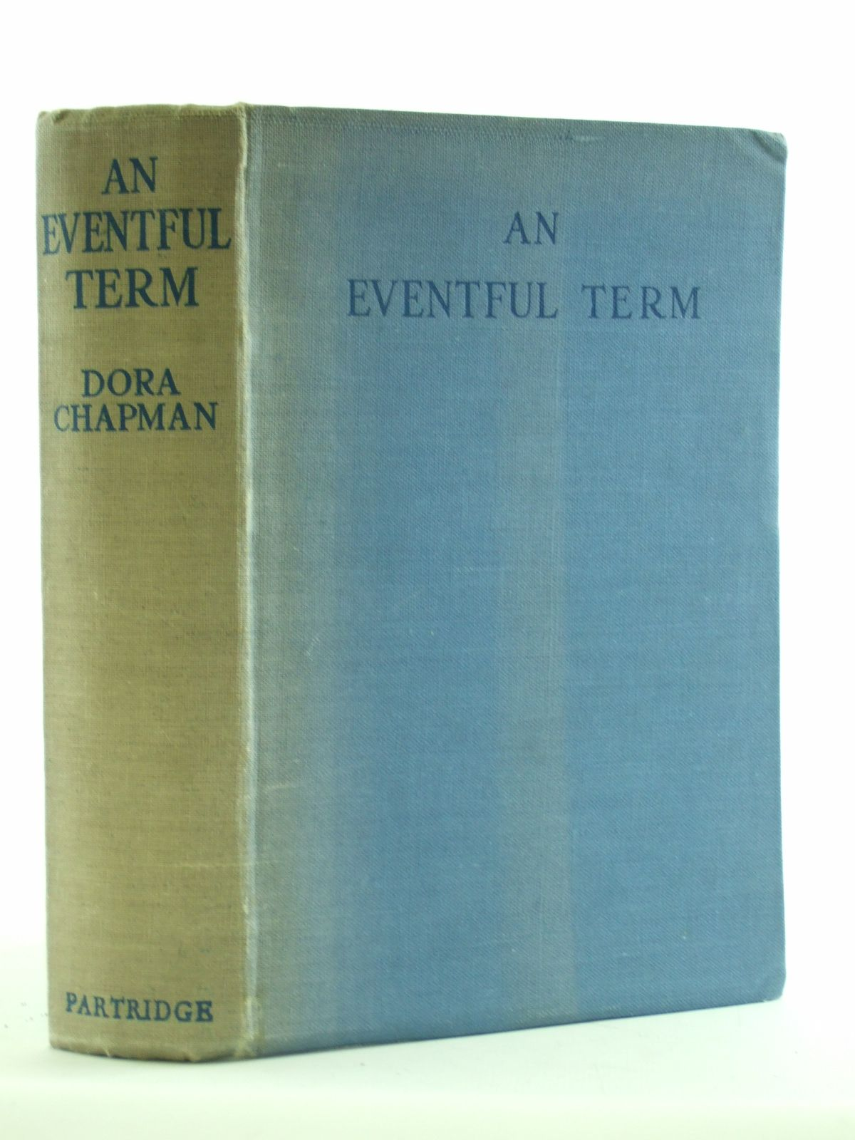 Photo of AN EVENTFUL TERM written by Chapman, Dora published by S.W. Partridge & Co. (STOCK CODE: 1107768)  for sale by Stella & Rose's Books