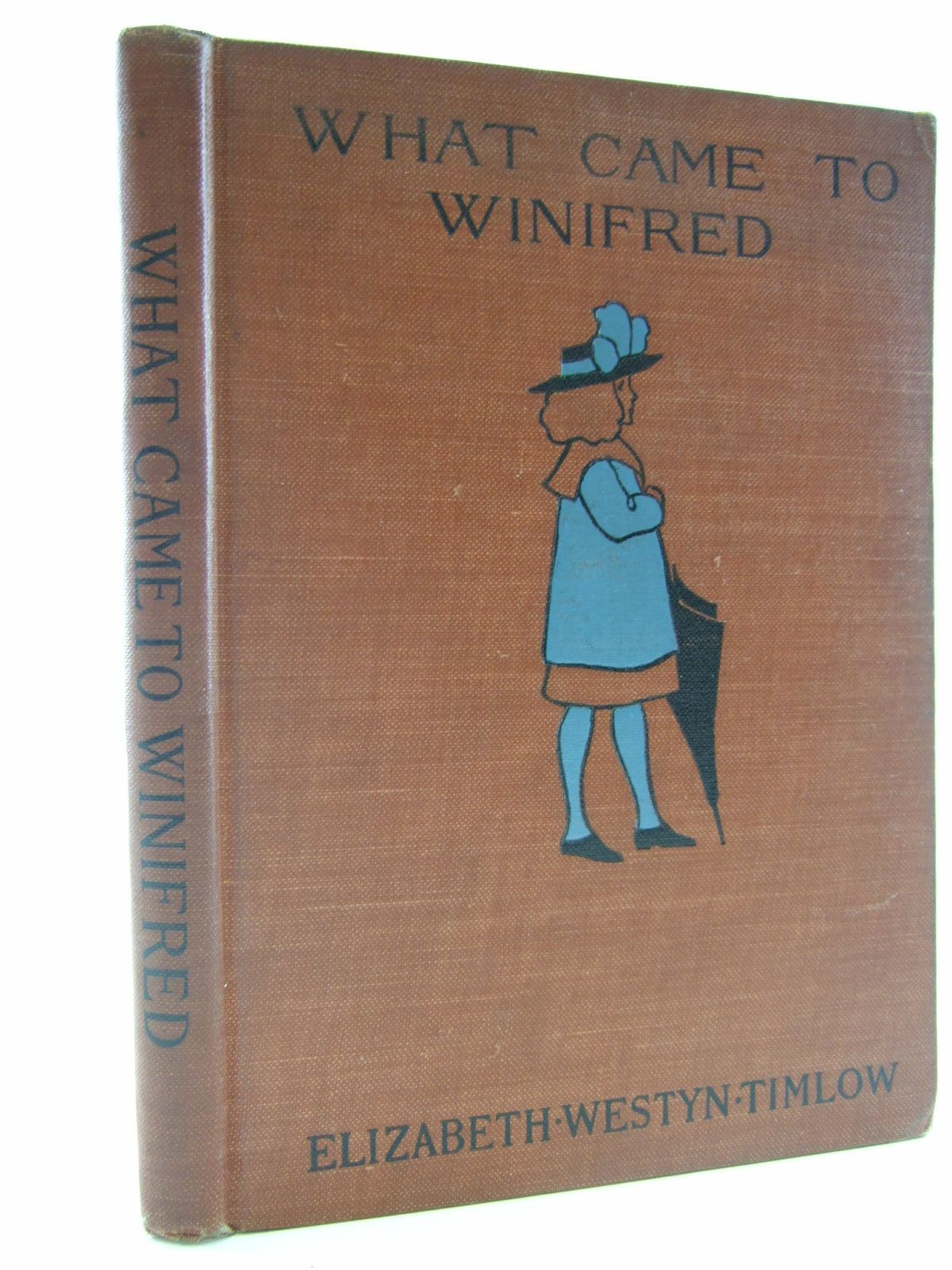 Photo of WHAT CAME TO WINIFRED written by Timlow, Elizabeth Westyn illustrated by Barry, Etheldred B. published by Dana Estes & Company (STOCK CODE: 1107800)  for sale by Stella & Rose's Books