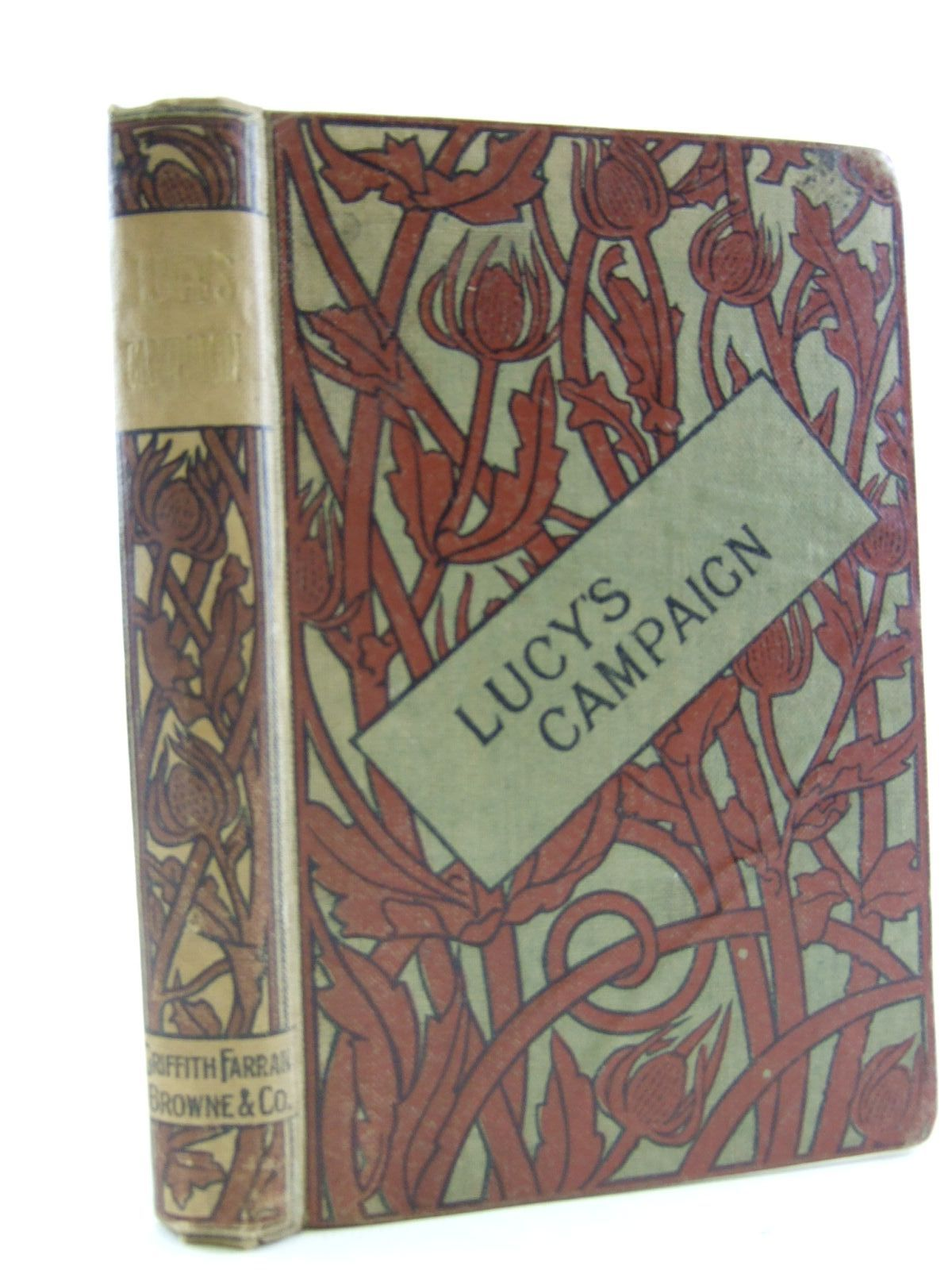 Photo of LUCY'S CAMPAIGN written by Lee, Mary Lee, Catherine illustrated by Hay, George published by Griffith, Farran, Browne & Co. (STOCK CODE: 1107972)  for sale by Stella & Rose's Books