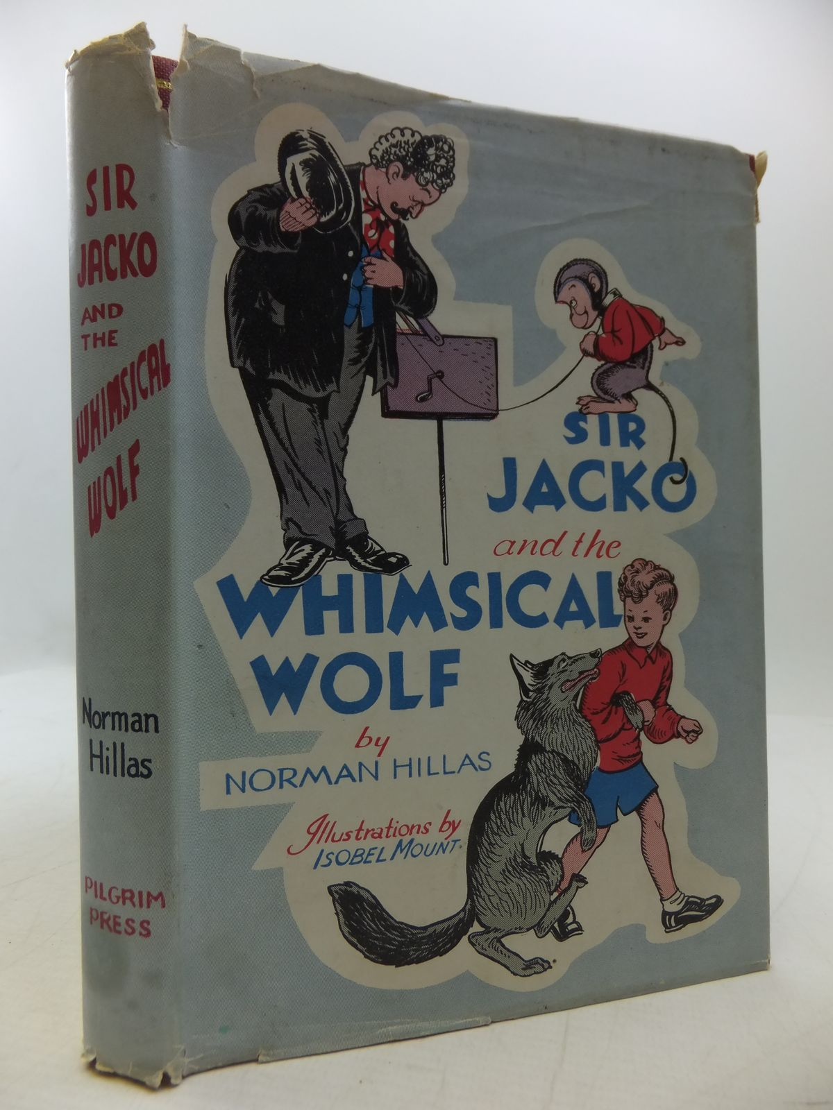 Photo of SIR JACKO AND THE WHIMSICAL WOLF written by Hillas, Norman illustrated by Mount, Isobel published by The Pilgrim Press Limited (STOCK CODE: 1108511)  for sale by Stella & Rose's Books