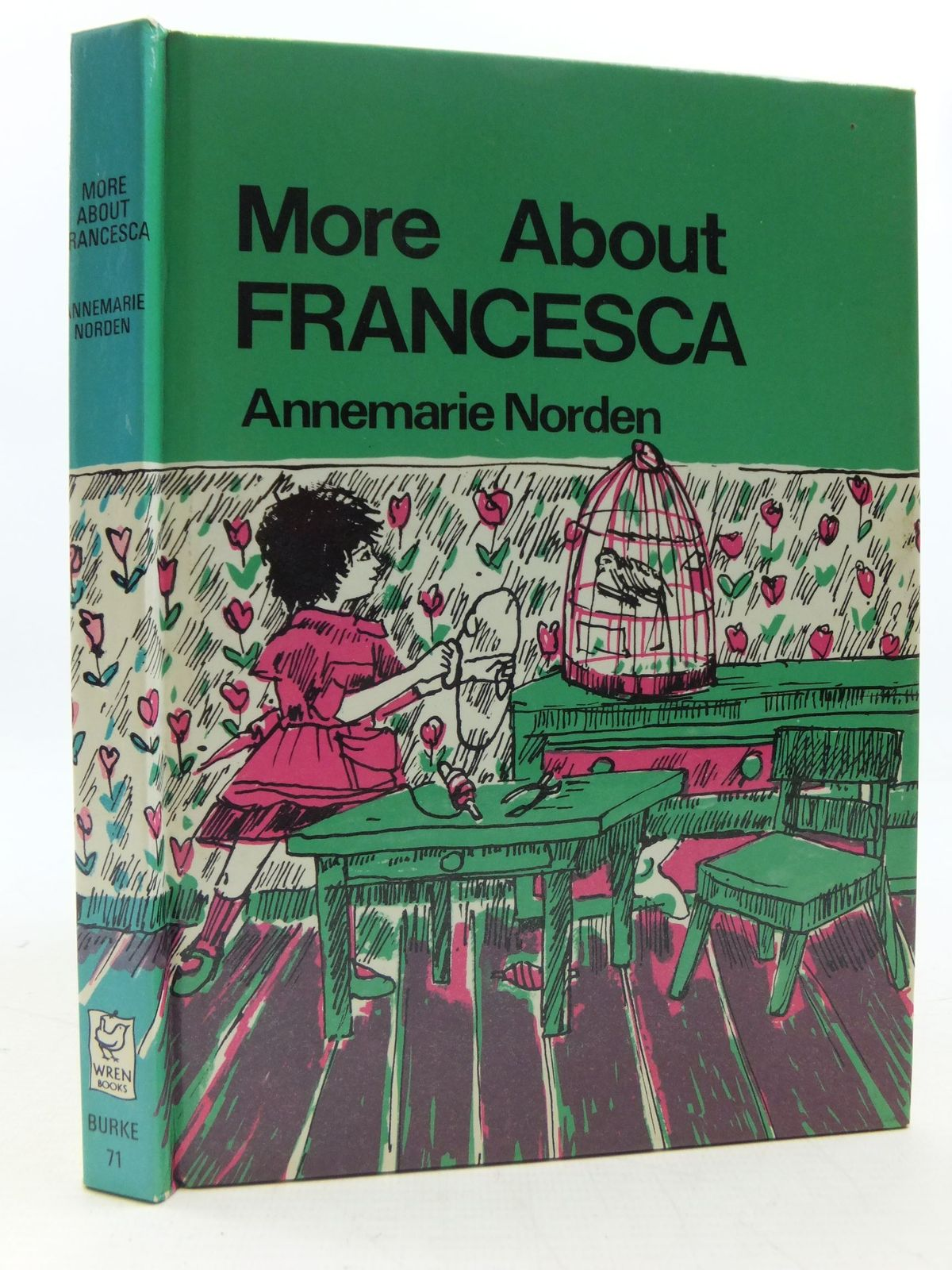 Photo of MORE ABOUT FRANCESCA written by Norden, Annemarie<br />Hyatt, Christine illustrated by Von Hagen-Torn, Ruth published by Burke Books (STOCK CODE: 1108798)  for sale by Stella & Rose's Books