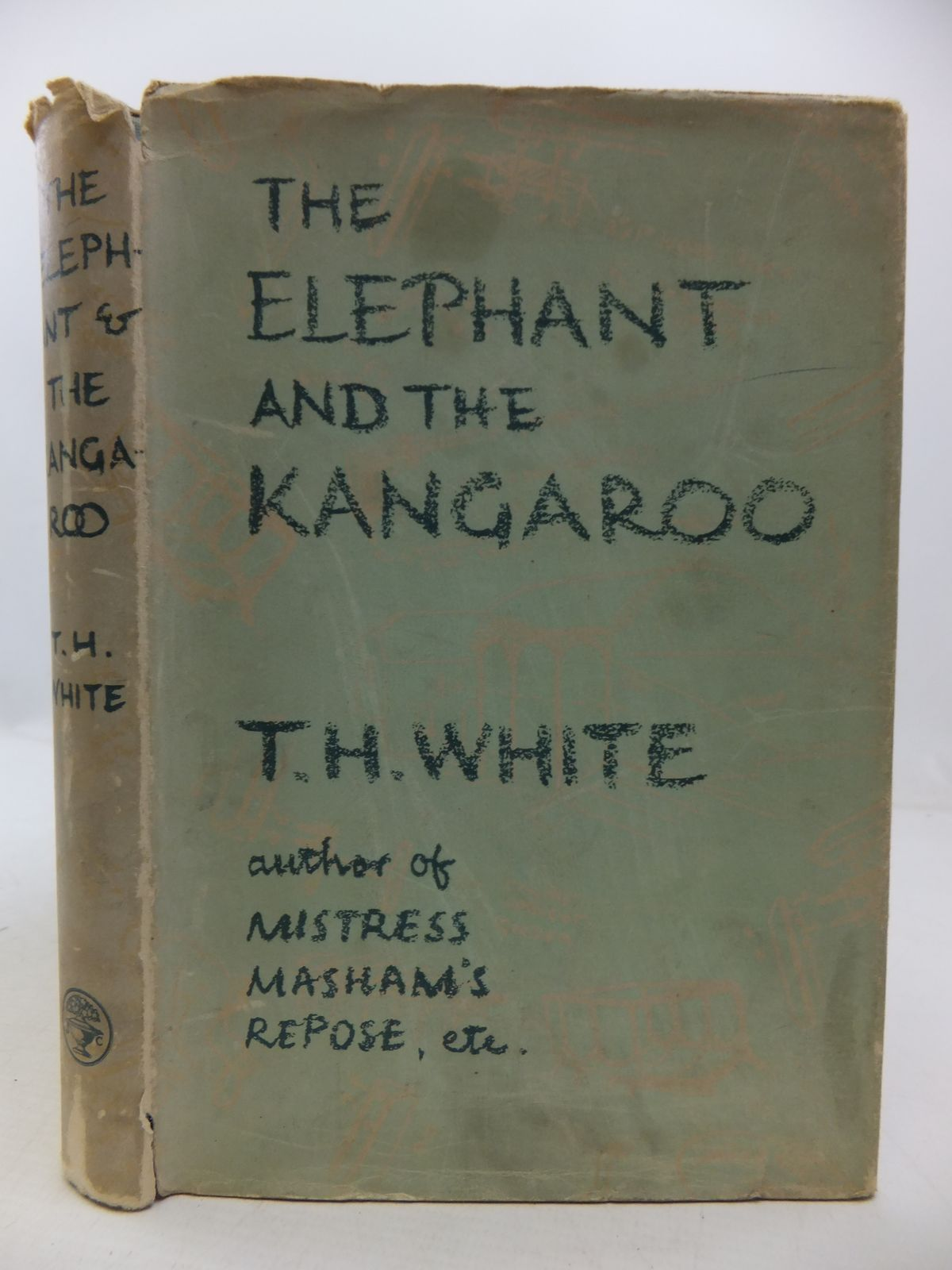 Photo of THE ELEPHANT AND THE KANGAROO written by White, T.H. published by Jonathan Cape (STOCK CODE: 1108834)  for sale by Stella & Rose's Books
