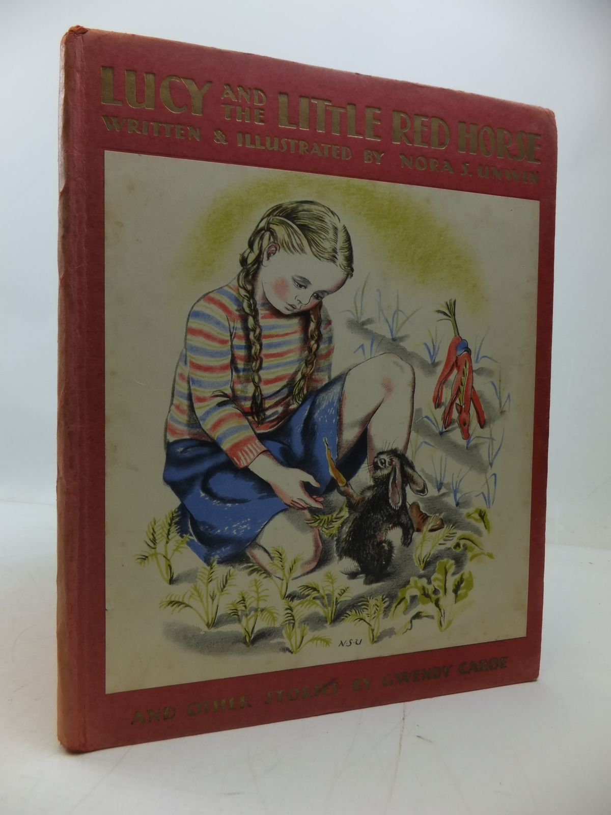 Photo of LUCY AND THE LITTLE RED HORSE AND OTHER STORIES written by Unwin, Nora S. Caroe, Gwendy illustrated by Unwin, Nora published by Alexander Moring Ltd. (STOCK CODE: 1108839)  for sale by Stella & Rose's Books