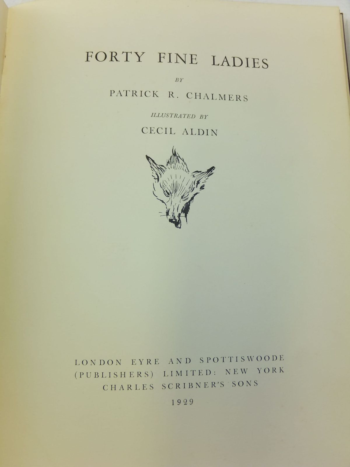 Photo of FORTY FINE LADIES written by Chalmers, Patrick R. illustrated by Aldin, Cecil published by Eyre & Spottiswoode (STOCK CODE: 1109160)  for sale by Stella & Rose's Books