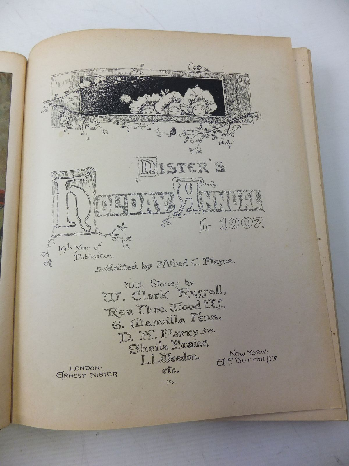 Photo of NISTER'S HOLIDAY ANNUAL FOR 1907 written by Playne, Alfred C. Fenn, George Manville Bingham, Clifton et al, illustrated by Hardy, E. Stuart Cubitt, Edith A. et al., published by Ernest Nister, E.P. Dutton & Co. (STOCK CODE: 1109462)  for sale by Stella & Rose's Books