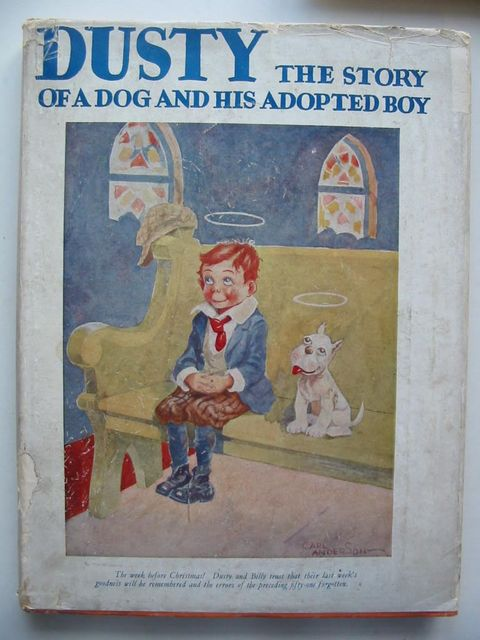Photo of DUSTY THE STORY OF A DOG AND HIS ADOPTED BOY written by Anderson, Isaac illustrated by Anderson, Carl published by Eveleigh Nash & Grayson (STOCK CODE: 1201072)  for sale by Stella & Rose's Books