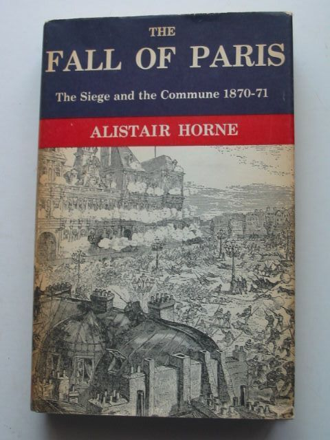Photo of THE FALL OF PARIS written by Horne, Alistair published by The Reprint Society (STOCK CODE: 1201329)  for sale by Stella & Rose's Books