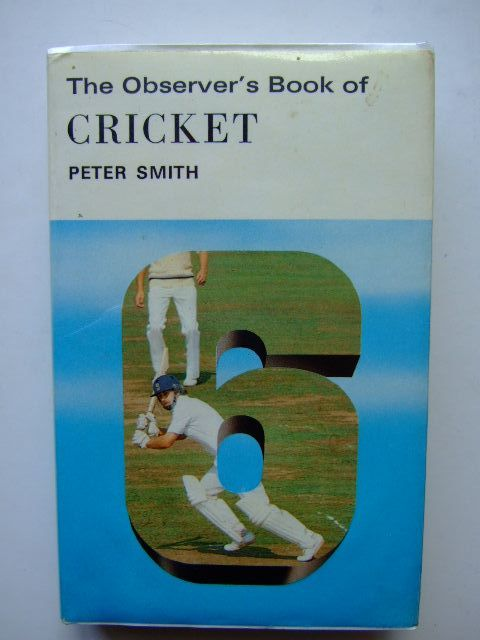 Photo of THE OBSERVER'S BOOK OF CRICKET (CYANAMID WRAPPER) written by Smith, Peter published by Frederick Warne & Co Ltd. (STOCK CODE: 1203494)  for sale by Stella & Rose's Books