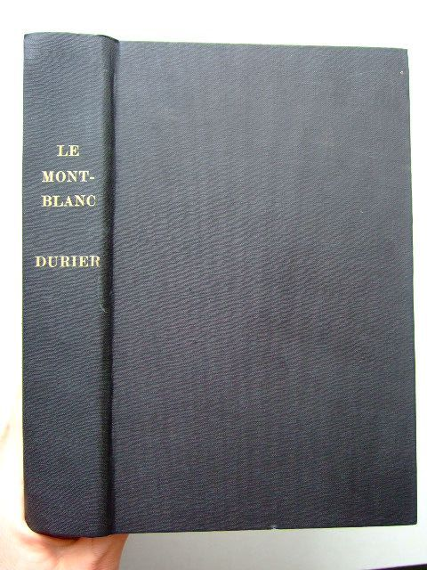 Photo of LE MONT-BLANC written by Durier, Charles illustrated by Vallot, Joseph<br />Vallot, Charles published by Librairie Fischbacher (STOCK CODE: 1204120)  for sale by Stella & Rose's Books