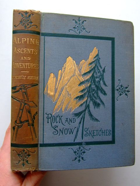Photo of ALPINE ASCENTS AND ADVENTURES written by Wilson, H. Schultz illustrated by Stone, Marcus