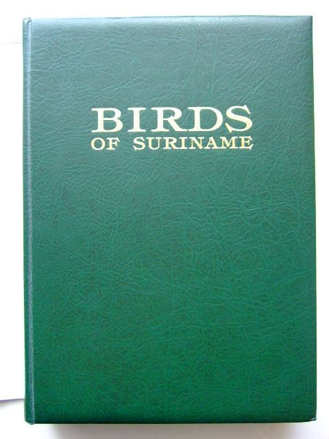 Photo of BIRDS OF SURINAME written by Haverschmidt, F. Mees, G.F. illustrated by Barruel, Paul Van Noortwijk, Inge published by Vaco (STOCK CODE: 1204194)  for sale by Stella & Rose's Books