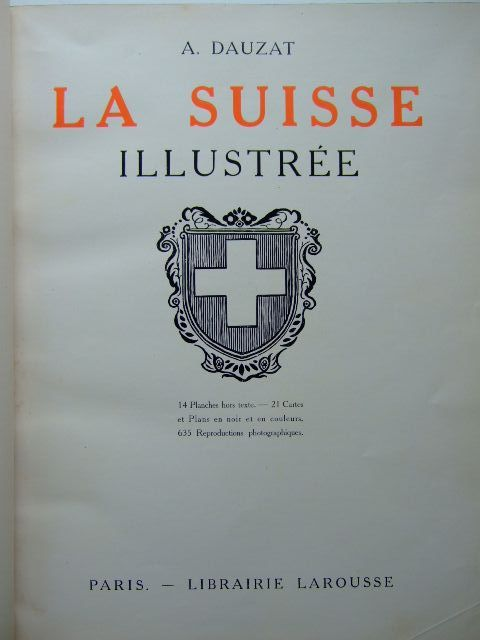 Photo of LA SUISSE ILLUSTREE written by Dauzat, A. published by Librairie Larousse (STOCK CODE: 1204278)  for sale by Stella & Rose's Books