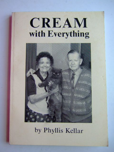 Photo of CREAM WITH EVERYTHING written by Kellar, Phyllis published by Phyllis Kellar (STOCK CODE: 1204595)  for sale by Stella & Rose's Books