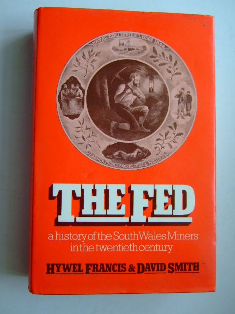 Photo of THE FED written by Francis, Hywel<br />Smith, David published by Lawrence &amp; Wishart (STOCK CODE: 1204850)  for sale by Stella & Rose's Books