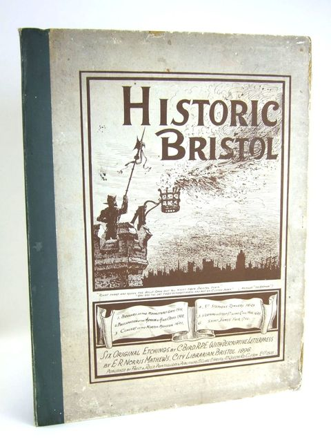 Photo of HISTORIC BRISTOL written by Mathews, E.R. Norris illustrated by Bird, Charles published by Frost and Reed (STOCK CODE: 1205046)  for sale by Stella & Rose's Books