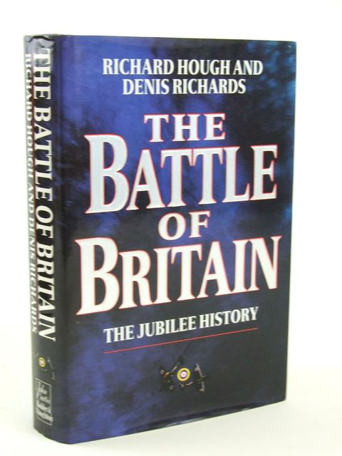 Photo of THE BATTLE OF BRITAIN written by Hough, Richard Richards, Denis published by Hodder & Stoughton (STOCK CODE: 1205354)  for sale by Stella & Rose's Books