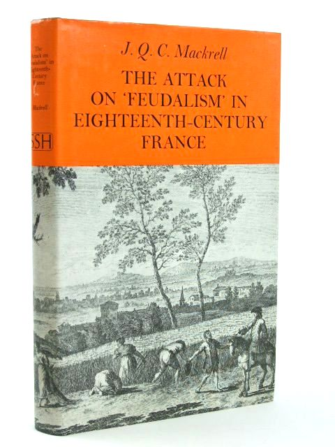 Photo of THE ATTACK OF FEUDALISM IN EIGHTEENTH CENTURY FRANCE- Stock Number: 1205415