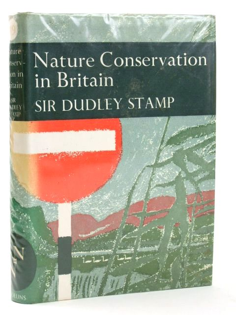 Photo of NATURE CONSERVATION IN BRITAIN (NN 49) written by Stamp, L. Dudley published by Collins (STOCK CODE: 1205420)  for sale by Stella & Rose's Books