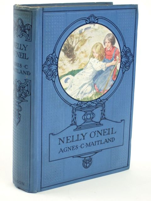Photo of NELLIE O'NEIL OR OUR SUMMER TIME written by Maitland, Agnes C. illustrated by Jackson, A.E. published by Thomas Nelson & Sons (STOCK CODE: 1205512)  for sale by Stella & Rose's Books