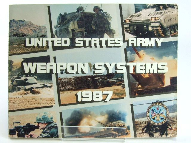 Photo of UNITED STATES ARMY WEAPONS SYSTEMS 1987- Stock Number: 1205696