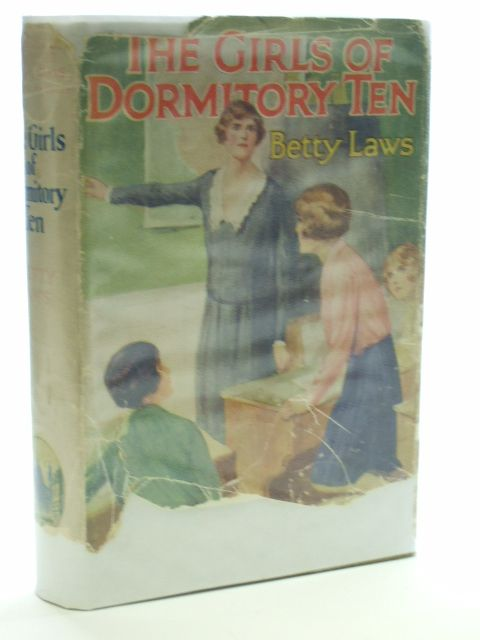 Photo of THE GIRLS OF DORMITORY TEN written by Laws, Betty illustrated by Hickling, P.B. published by Cassell & Company Ltd (STOCK CODE: 1205959)  for sale by Stella & Rose's Books