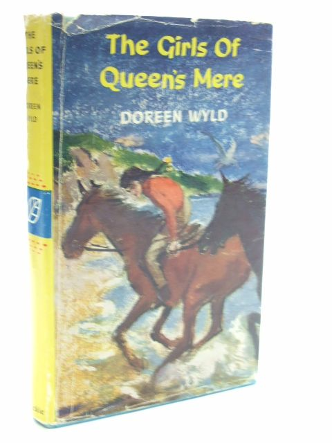 Photo of THE GIRLS OF QUEEN'S MERE written by Wyld, Doreen published by Blackie & Son Ltd. (STOCK CODE: 1206059)  for sale by Stella & Rose's Books