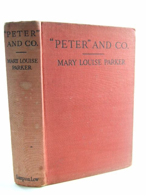 Photo of PETER AND CO. written by Parker, Mary Louise published by Sampson Low, Marston & Co. Ltd. (STOCK CODE: 1206144)  for sale by Stella & Rose's Books