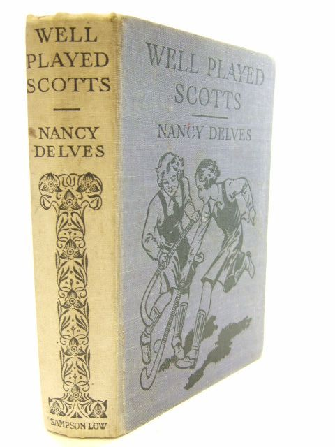 Photo of WELL PLAYED SCOTTS written by Delves, Nancy illustrated by M.L.P.,  published by Sampson Low, Marston & Co. Ltd. (STOCK CODE: 1206175)  for sale by Stella & Rose's Books