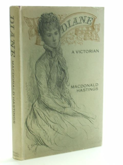 Photo of DIANE A VICTORIAN written by Hastings, Macdonald published by Michael Joseph (STOCK CODE: 1206263)  for sale by Stella & Rose's Books