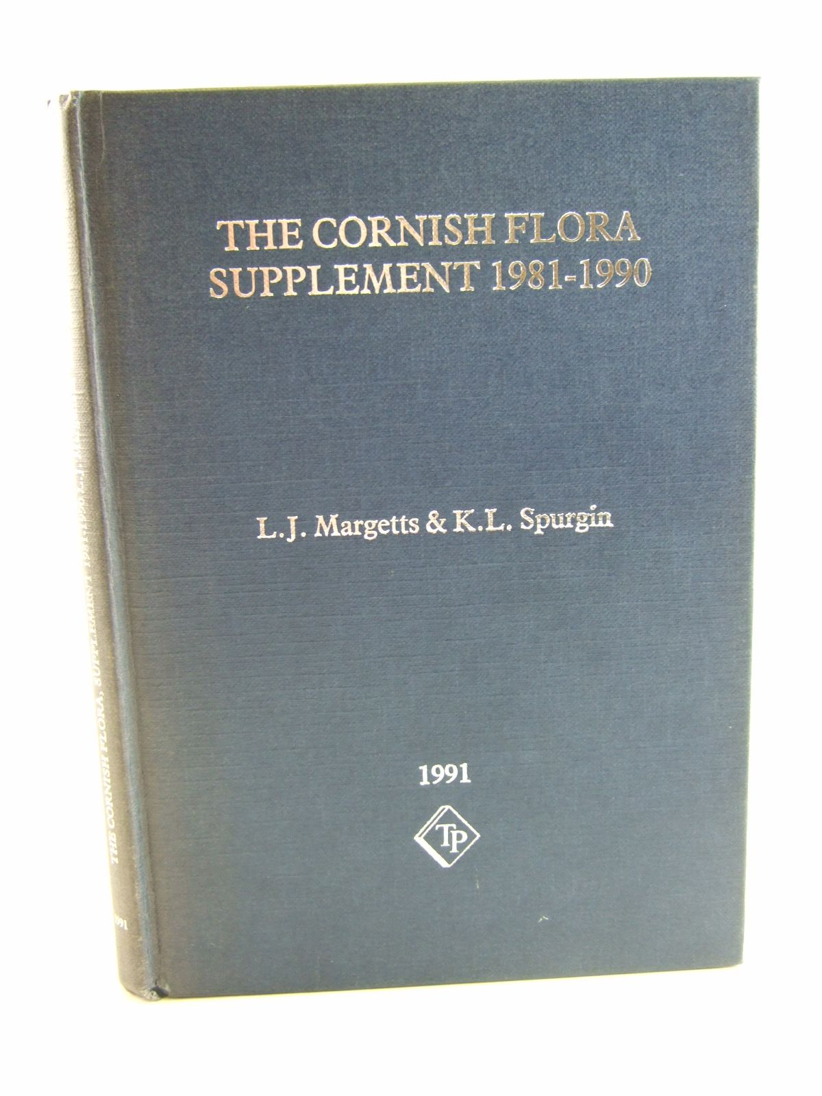 Photo of THE CORNISH FLORA SUPPLEMENT 1981-1990 written by Margetts, L.J. Spurgin, K.L. published by The Trendine Press (STOCK CODE: 1206413)  for sale by Stella & Rose's Books