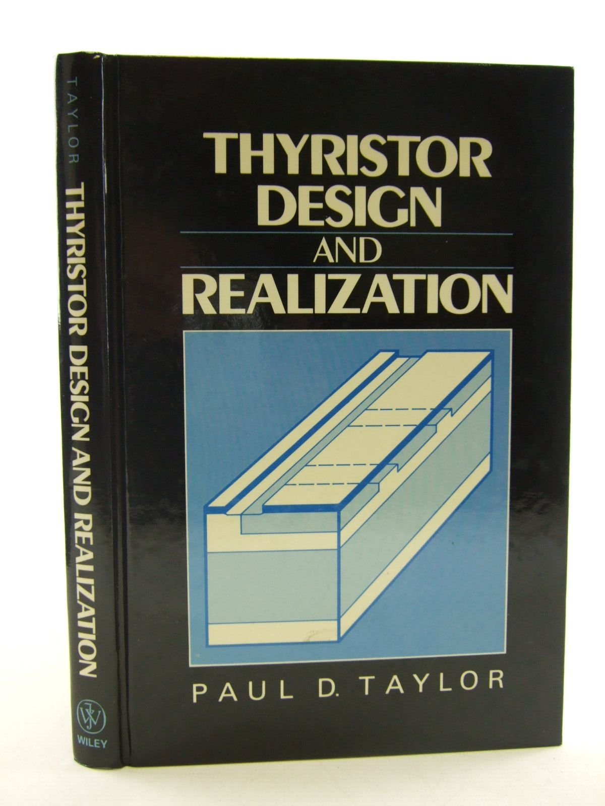 Photo of THYRISTOR DESIGN AND REALIZATION written by Taylor, Paul D. published by John Wiley & Sons (STOCK CODE: 1206432)  for sale by Stella & Rose's Books