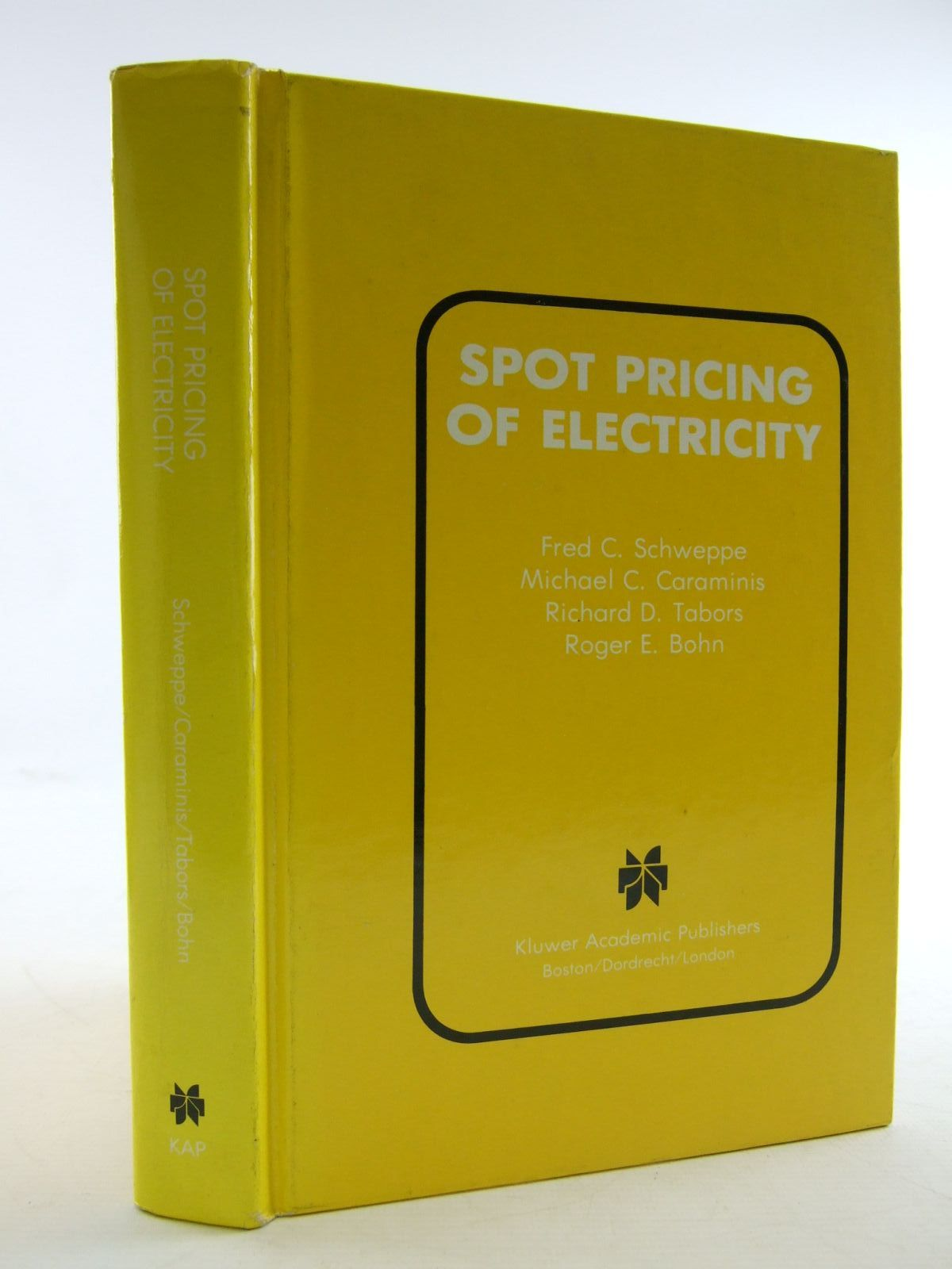 Photo of SPOT PRICING OF ELECTRICITY written by Schweppe, Fred C.