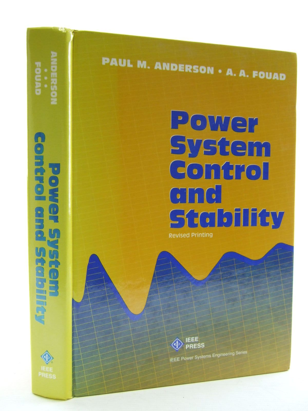 Photo of POWER SYSTEM CONTROL AND STABILITY written by Anderson, Paul M. Fouad, A.A. published by The Institute Of Electrical And Electronics Engineers Inc. (STOCK CODE: 1206442)  for sale by Stella & Rose's Books