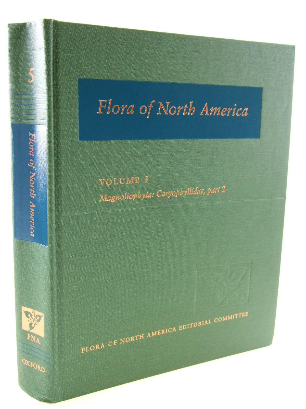 Photo of FLORA OF NORTH AMERICA VOLUME 5 MAGNOLIOPHYTA: CARYOPHYLLIDAE, PART 2 published by Oxford University Press (STOCK CODE: 1206575)  for sale by Stella & Rose's Books