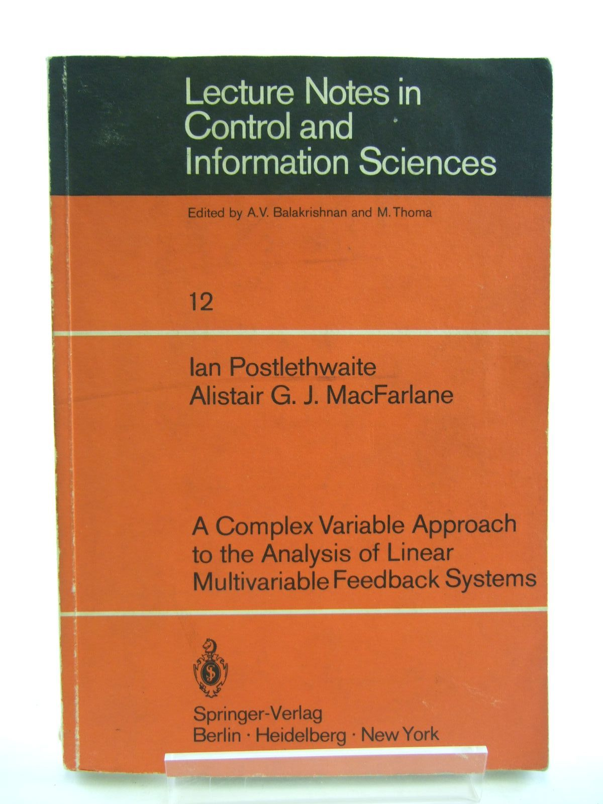 Photo of LECTURE NOTES IN CONTROL AND INFORMATION SYSTEMS written by Postlethwaite, Ian<br />Macfarlane, Alistair G.J. published by Springer-Verlag (STOCK CODE: 1207404)  for sale by Stella & Rose's Books