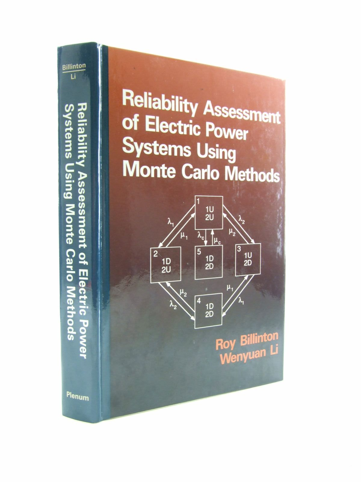 Photo of RELIABILITY ASSESSMENT OF ELECTRIC POWER SYSTEMS USING MONTE CARLO METHODS written by Billinton, Roy Li, Wenyuan published by Plenum (STOCK CODE: 1207433)  for sale by Stella & Rose's Books
