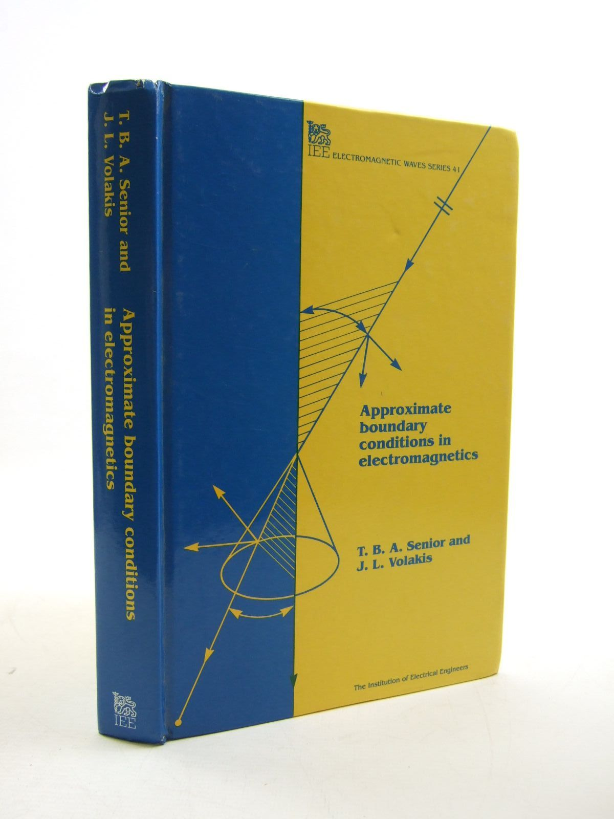 Photo of APPROXIMATE BOUNDARY CONDITIONS IN ELECTROMAGNETICS written by Senior, T.B.A. Volakis, J.L. published by Institution Of Electrical Engineers (STOCK CODE: 1207499)  for sale by Stella & Rose's Books