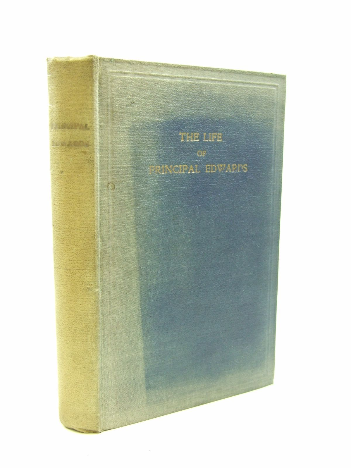 Photo of THE LIFE OF PRINCIPAL WILLIAM EDWARDS written by Chance, T.W. published by Priory Press Limited (STOCK CODE: 1207565)  for sale by Stella & Rose's Books