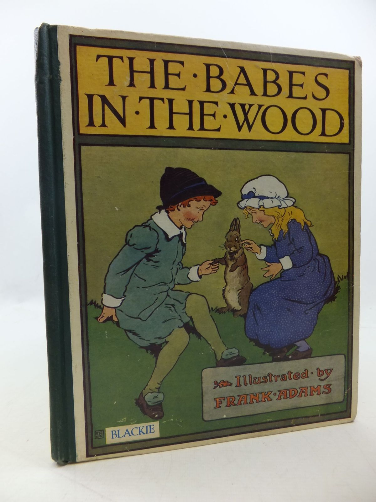 Photo of THE BABES IN THE WOOD illustrated by Adams, Frank published by Blackie & Son Ltd. (STOCK CODE: 1207884)  for sale by Stella & Rose's Books