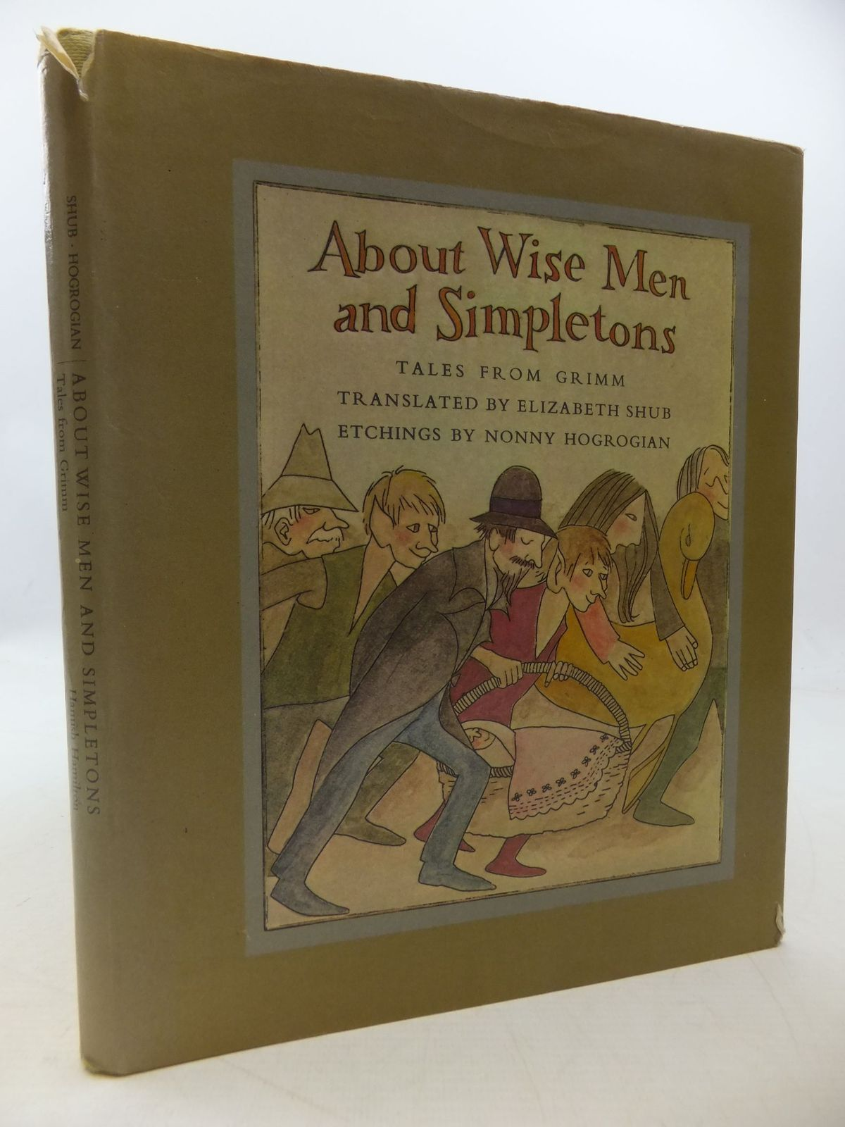 Photo of ABOUT WISE MEN AND SIMPLETONS written by Grimm, Brothers Shub, Elizabeth illustrated by Hogrogian, Nonny published by Hamish Hamilton (STOCK CODE: 1207887)  for sale by Stella & Rose's Books
