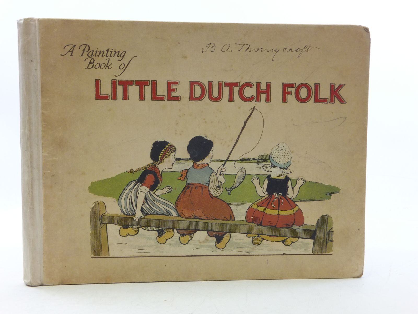 Photo of A PAINTING BOOK OF LITTLE DUTCH FOLK written by Chapman, Walter illustrated by Parkinson, Ethel published by Blackie & Son Ltd. (STOCK CODE: 1207995)  for sale by Stella & Rose's Books
