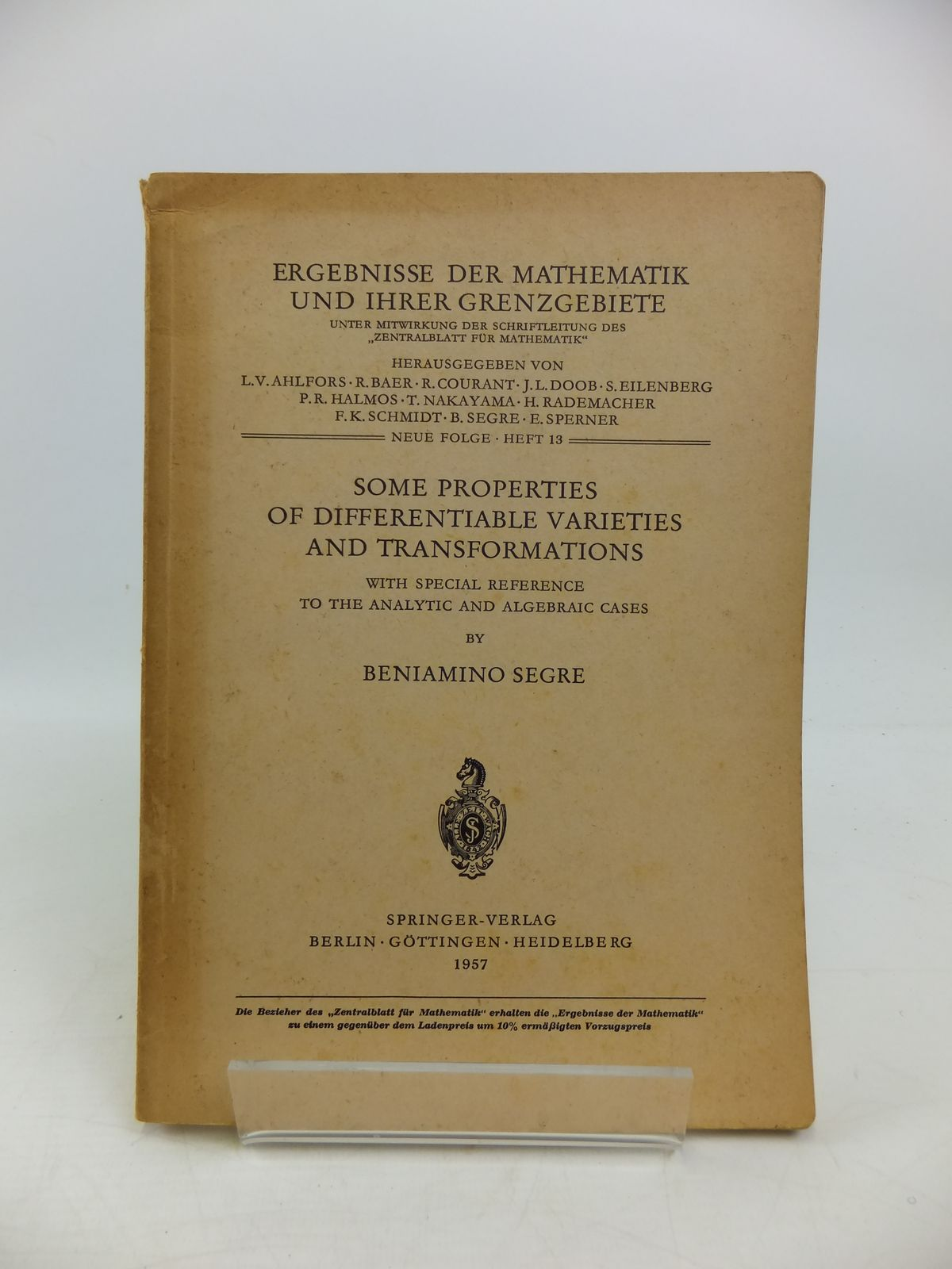 Photo of SOME PROPERTIES OF DIFFERENTIABLE VARIETIES AND TRANSFORMATIONS written by Segre, Beniamino published by Springer-Verlag (STOCK CODE: 1208181)  for sale by Stella & Rose's Books
