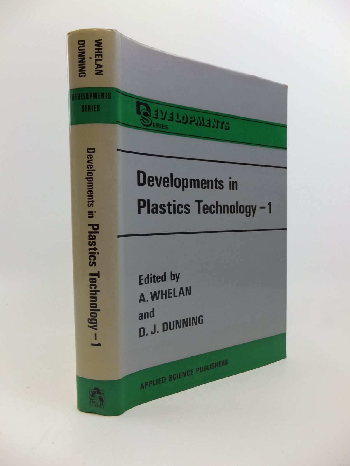 Photo of DEVELOPMENTS IN PLASTICS TECHNOLOGY 1 EXTRUSION written by Whelan, A. Dunning, D.J. published by Applied Science Publishers Ltd. (STOCK CODE: 1208245)  for sale by Stella & Rose's Books