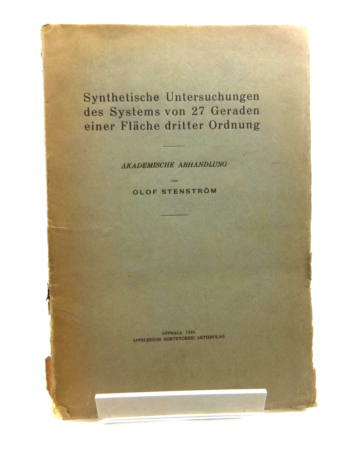 Photo of SYNTHETISCHE UNTERSUCHUNGEN DES SYSTEMS VON 27 GERADEN EINER FLACHE DRITTER ORDNUNG written by Stenstrom, Olof published by Uppsala (STOCK CODE: 1208326)  for sale by Stella & Rose's Books