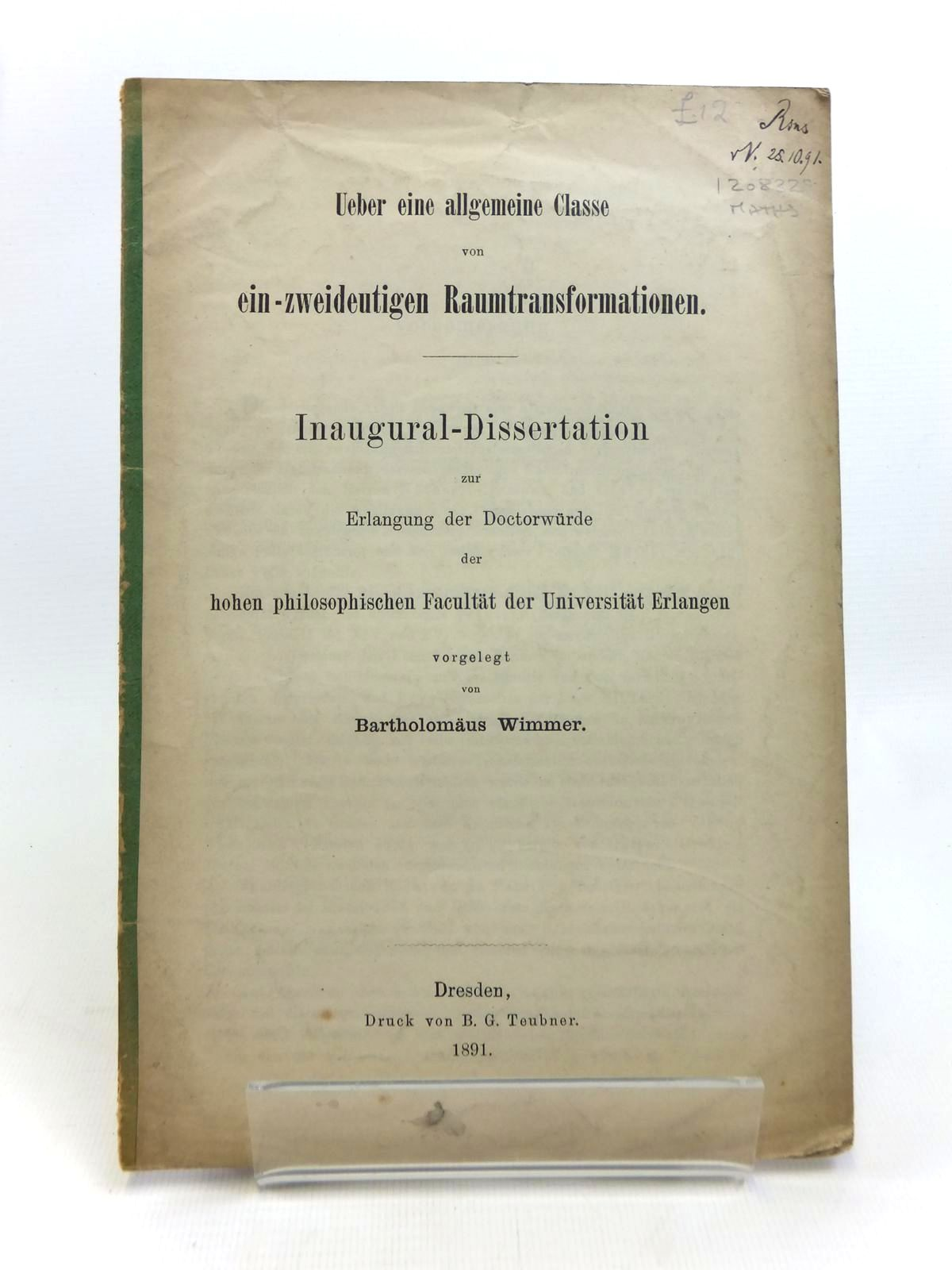 Photo of UEBER EINE ALLGEMEINE CLASSE VON EIN-ZWEIDEUTIGEN RAUMTRANSFORMATIONEN written by Wimmer, Bartholomaus published by B.G. Teubner (STOCK CODE: 1208329)  for sale by Stella & Rose's Books