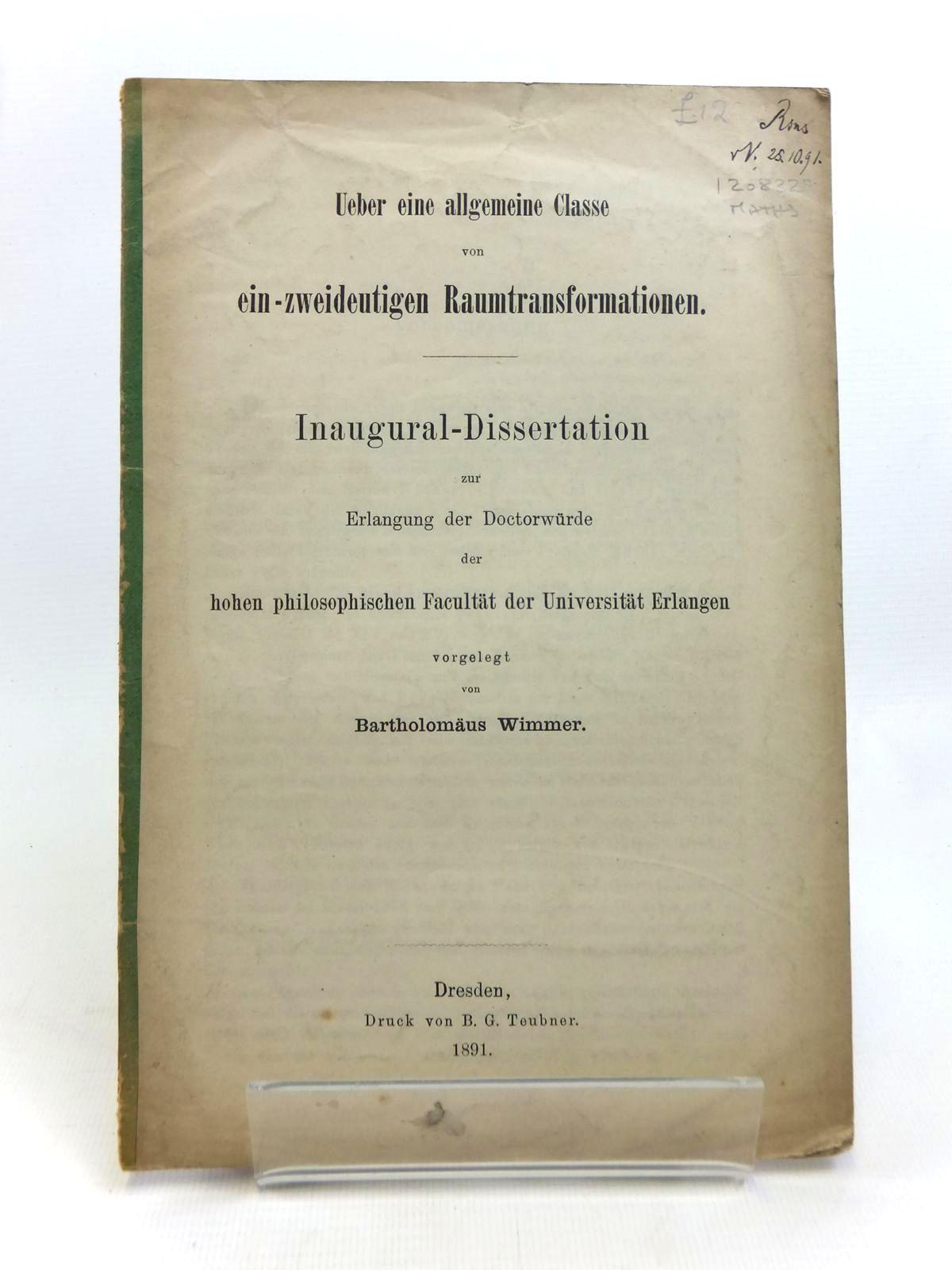 Photo of UEBER EINE ALLGEMEINE CLASSE VON EIN-ZWEIDEUTIGEN RAUMTRANSFORMATIONEN written by Wimmer, Bartholomaus published by B.G. Teubner (STOCK CODE: 1208329)  for sale by Stella & Rose's Books