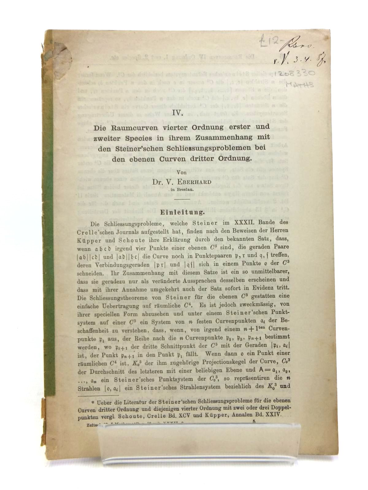 Photo of DIE RAUMCURVEN VIERTER ORDNUNG ERSTER UND ZWEITER SPECIES IN IHREM ZUSAMMENHANG MIT DEN STEINER'SCHEN SCHLIESSUNGSPROBLEMEN BEI DEN EBENEN CURVEN DRITTER ORDNUNG IV written by Eberhard, Victor (STOCK CODE: 1208330)  for sale by Stella & Rose's Books