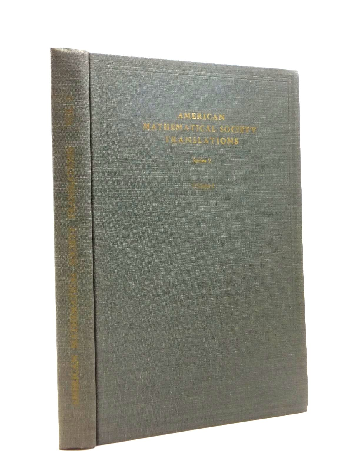 Photo of AMERICAN MATHEMATICAL TRANSLATIONS SERIES 2 VOLUME 2 written by Malcev, A.I. Kulikov, L. Ya. Golovin, O.N. et al, published by American Mathematical Society (STOCK CODE: 1208412)  for sale by Stella & Rose's Books
