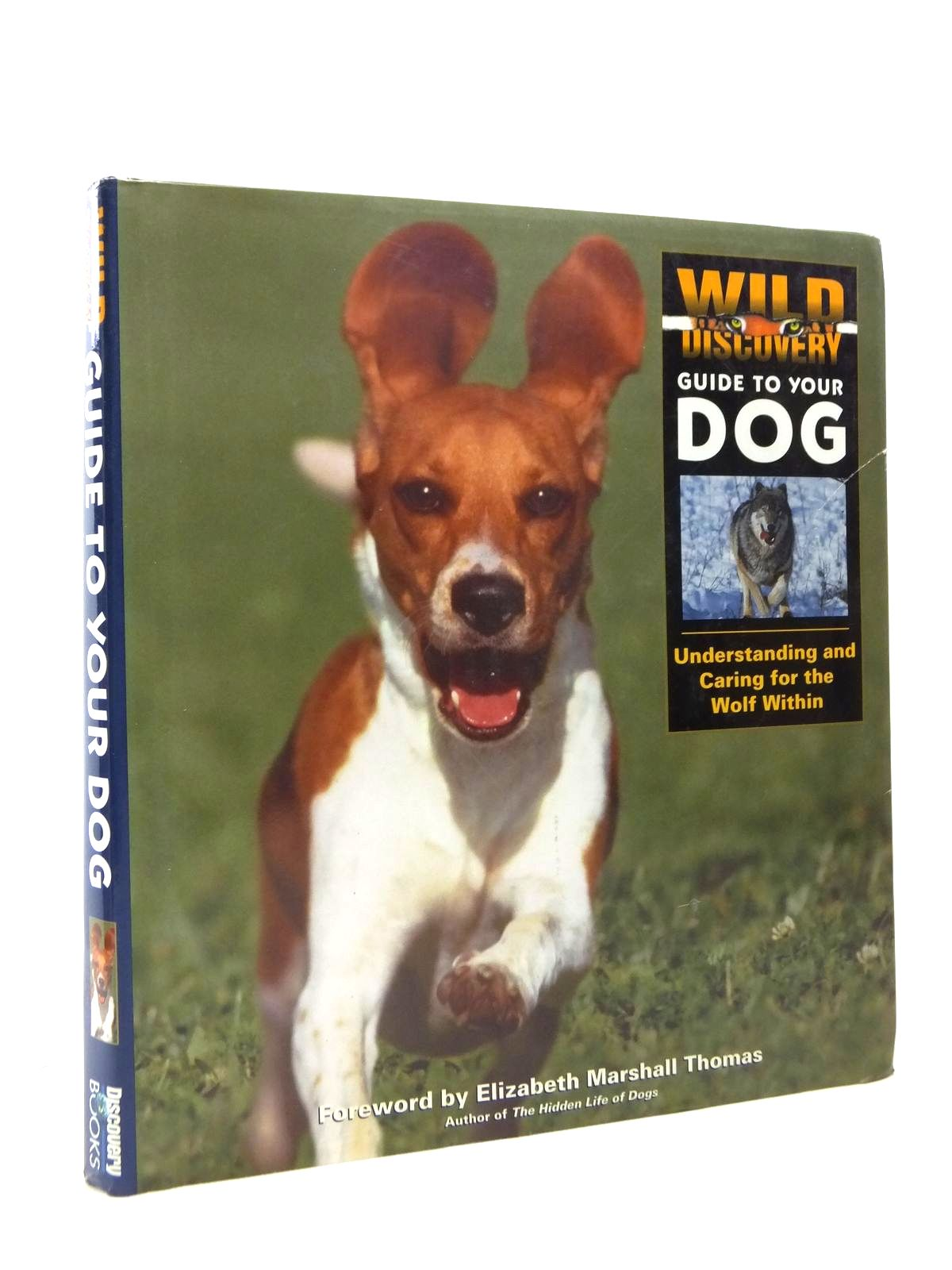 Photo of WILD DISCOVERY GUIDE TO YOUR DOG written by Thomas, Elizabeth Marshall published by Discovery Books (STOCK CODE: 1208418)  for sale by Stella & Rose's Books