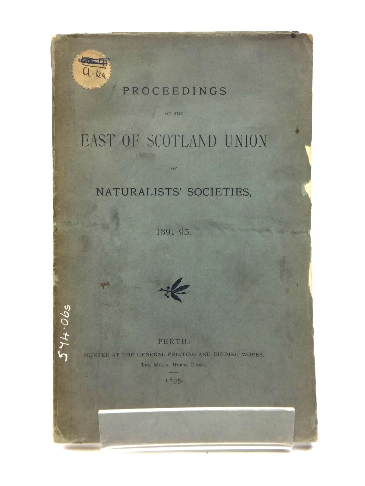 Photo of PROCEEDINGS OF THE EAST OF SCOTLAND UNION OF NATURALISTS' SOCIETIES 1891-95- Stock Number: 1208506